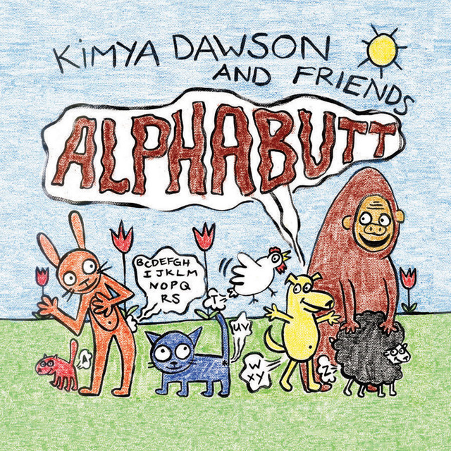 Alphabutt by Kimya Dawson