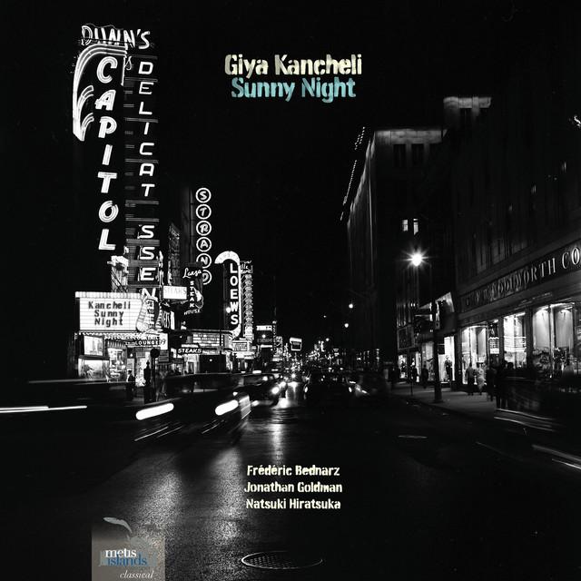 Giya Kancheli : Sunny Night