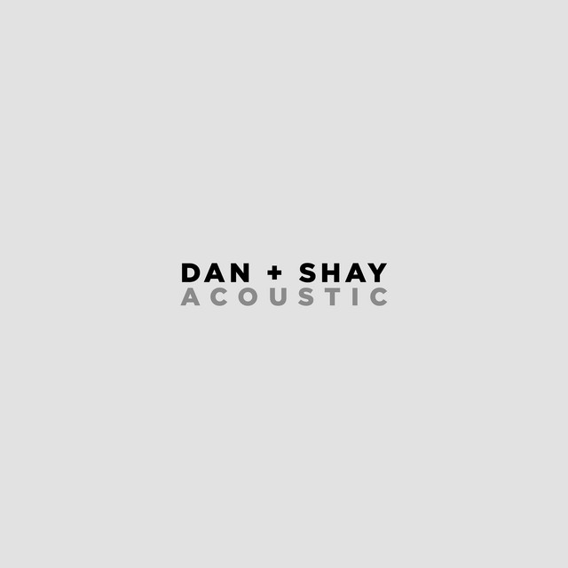 Dan + Shay (Acoustic)