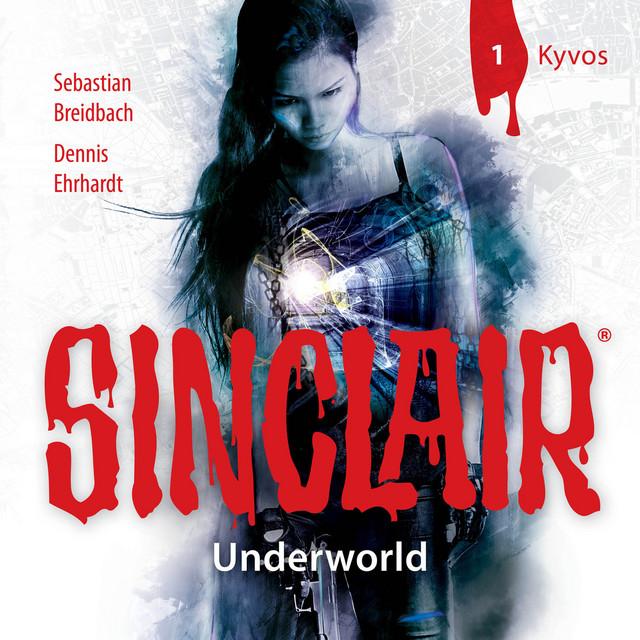 Sinclair, Staffel 2: Underworld, Folge 1: Kyvos Cover