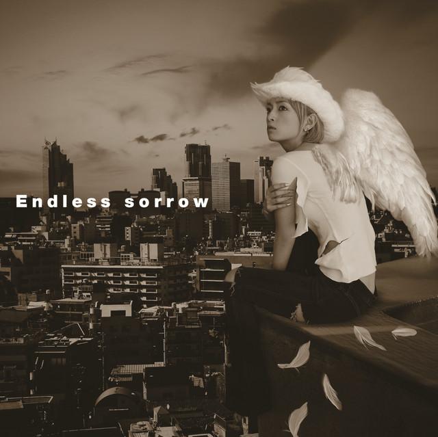 Endless sorrow - Single by Ayumi Hamasaki | Spotify