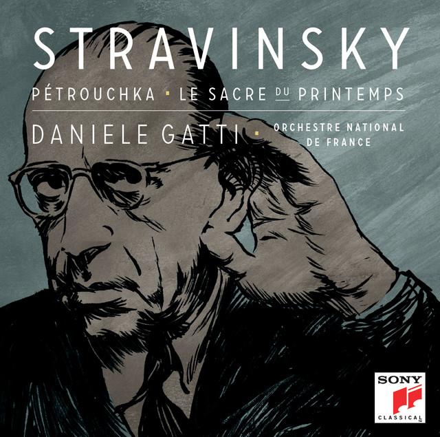 Stravinsky: Petrouchka, Le Sacre du Printemps