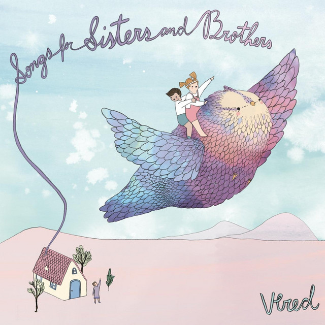 Songs for Brothers and Sisters by Vered