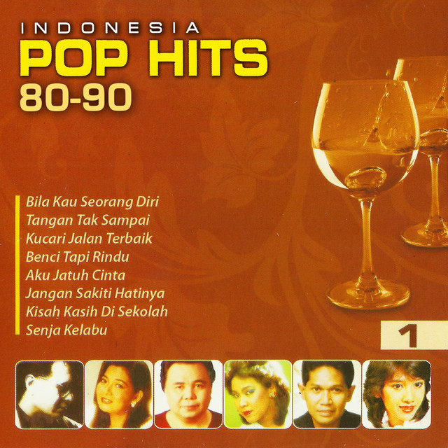 Indo Pop: Indonesia Pop Hits 80-90, Vol. 1 By Various Artists On Spotify