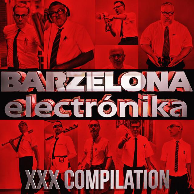 Barzelona Electronika XXX Compilation