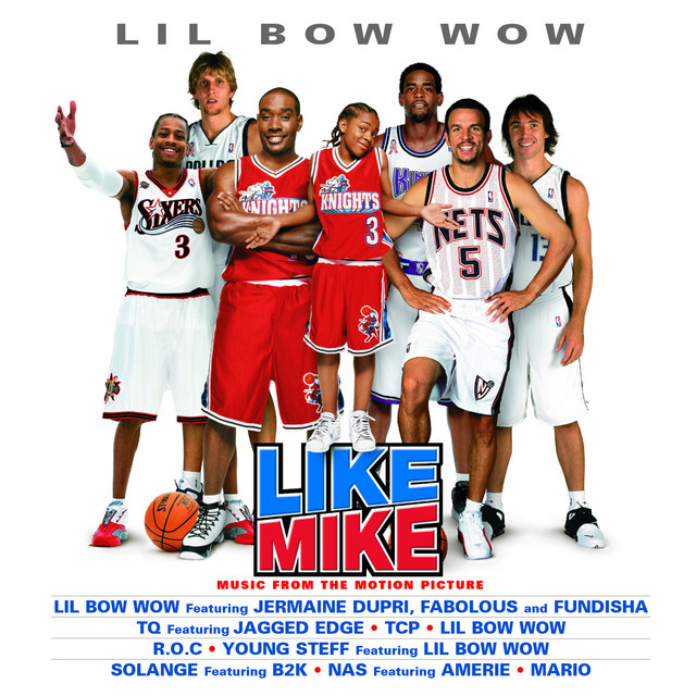 Music From The Motion Picture Like Mike - Official Soundtrack
