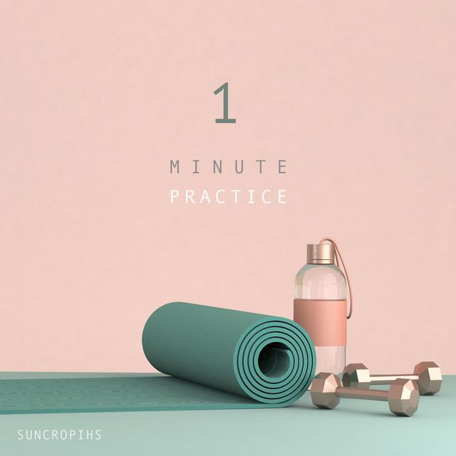 One Minute Practice