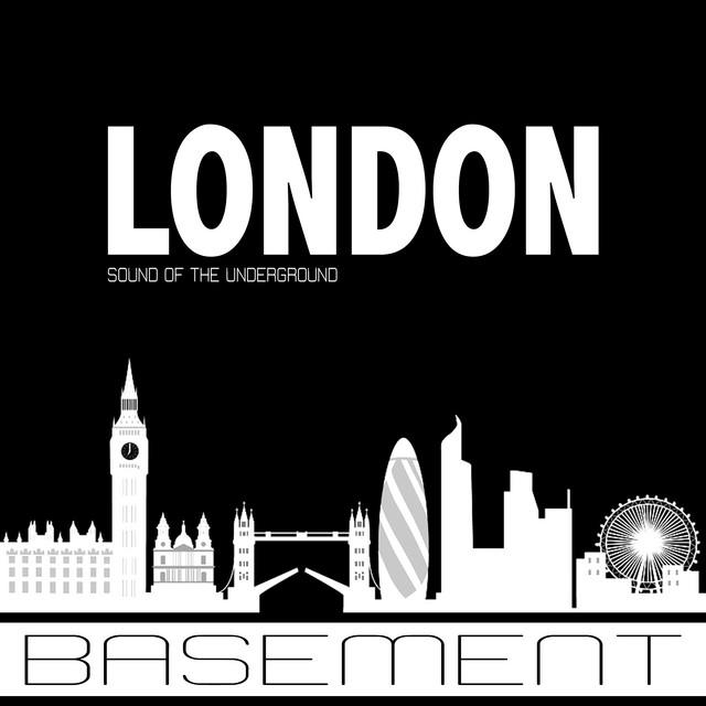 Basement Sound of the Underground London