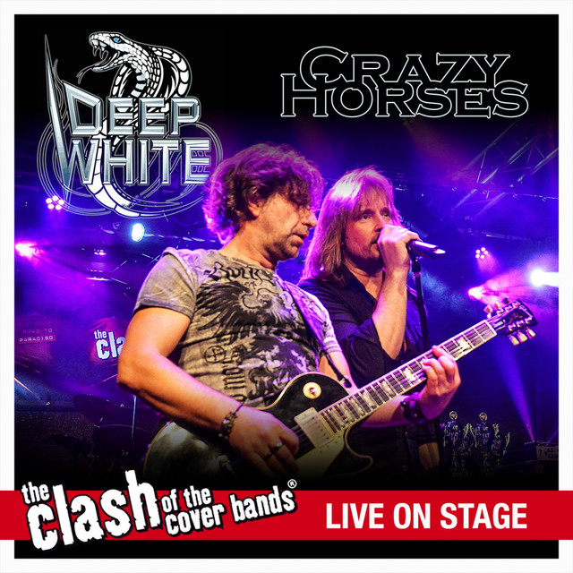 Crazy Horses - The Clash of the Cover Bands Live On Stage