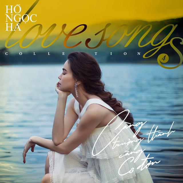 Love Songs Collection 4: Càng Trưởng Thành, Càng Cô Đơn