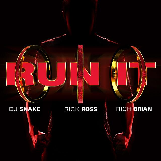 Run It (feat. Rick Ross & Rich Bria album cover