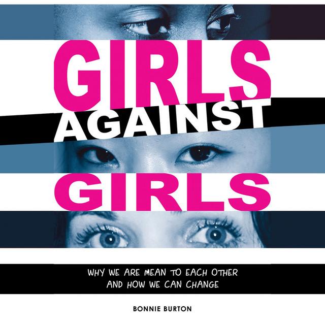 Girls Against Girls (Unabridged)