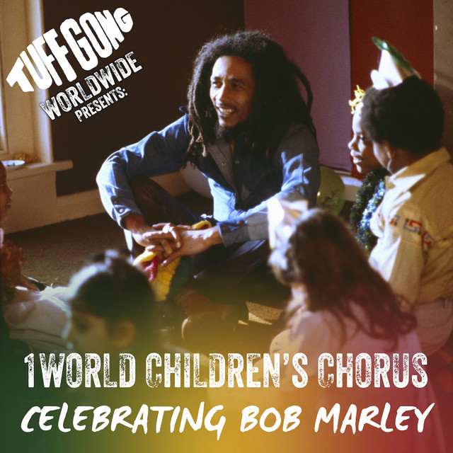 Tuff Gong Worldwide Presents: One World Chorus Celebrating Bob Marley