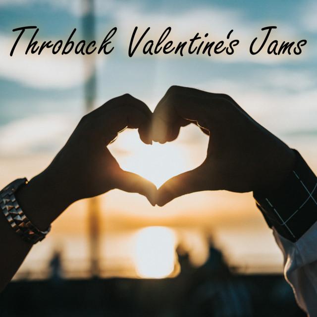 Throwback Valentine's Jams