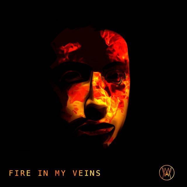 Fire In My Veins