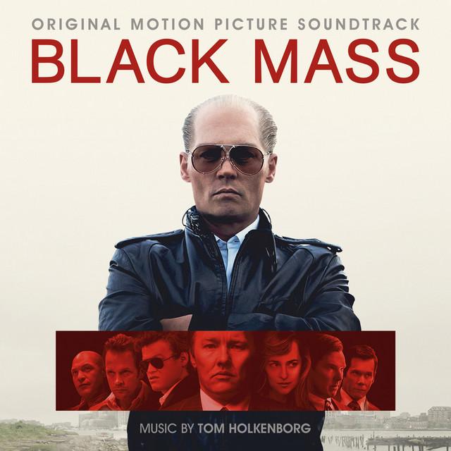 Black Mass: Original Motion Picture Soundtrack