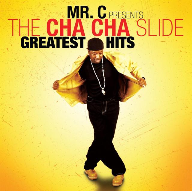 Mr. C Presents The Cha-cha Slide Greatest Hits