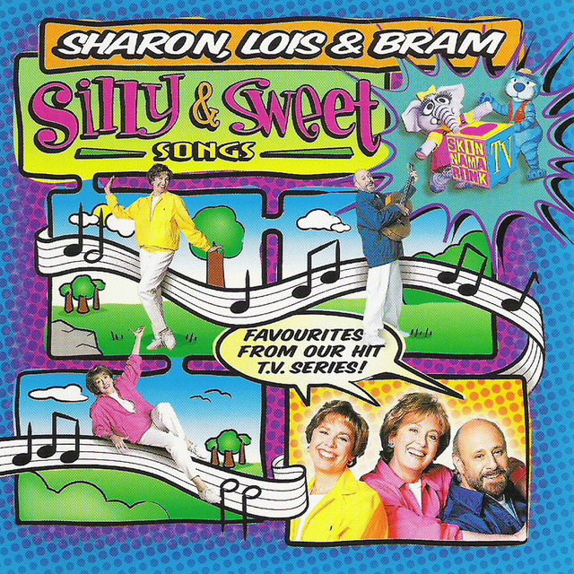Silly & Sweet Songs by Sharon, Lois & Bram