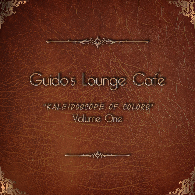 Guido's Lounge Cafe, Vol. 1 - Kaleidoscope of Colors