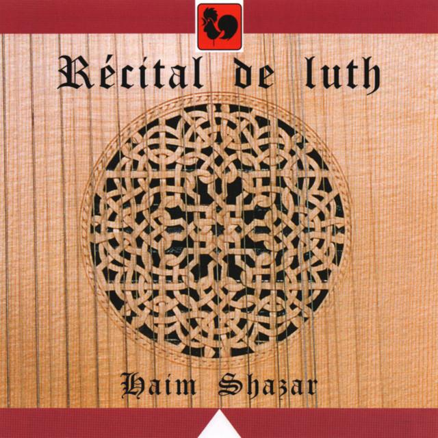 De Rippe - Holborne - Dowland - Vallet - Ballard - Melli - Shazar: Récital de luth (Lute Recital)