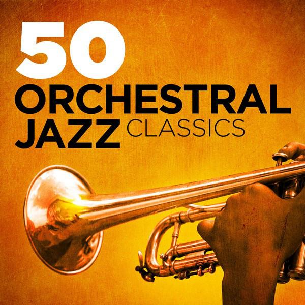50 Orchestral Jazz Classics