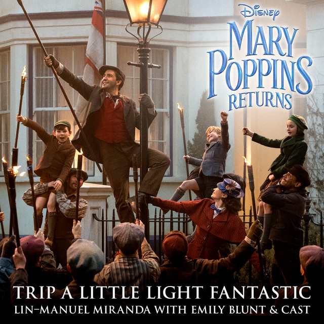 """Trip a Little Light Fantastic - From """"Mary Poppins Returns""""/Edit"""