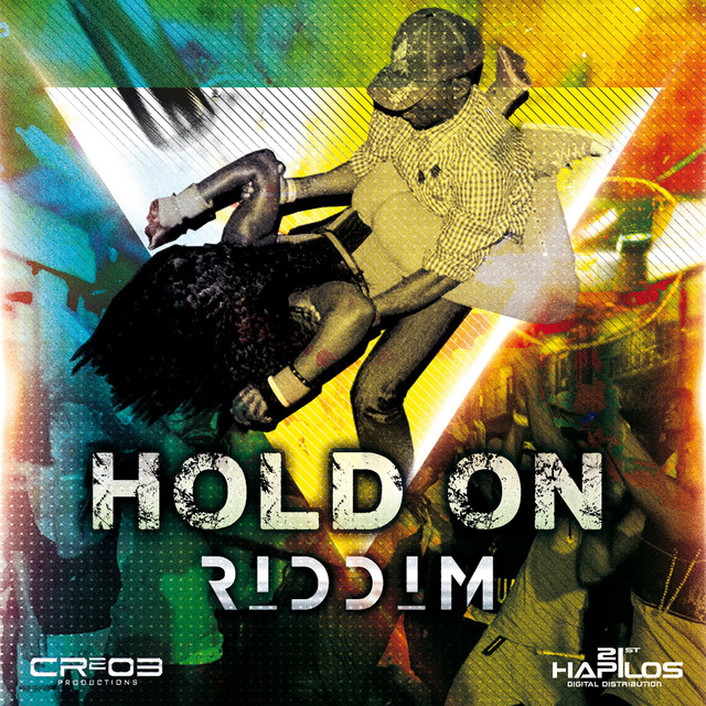 Hold on Riddim