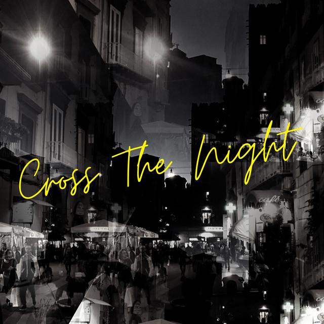 Cross The Nightのサムネイル