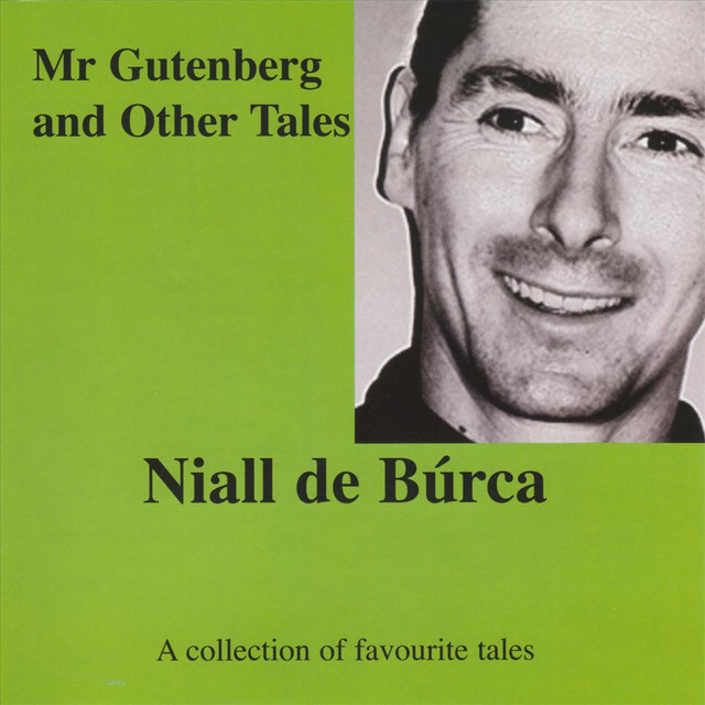 Mr Gutenberg and Other Tales by Niall de Burca
