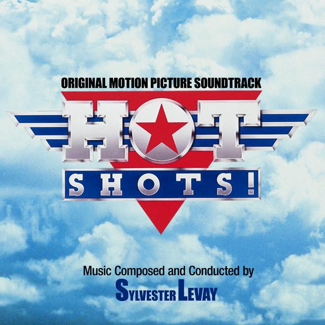 Hot Shots! (Original Motion Picture Soundtrack) - Official Soundtrack
