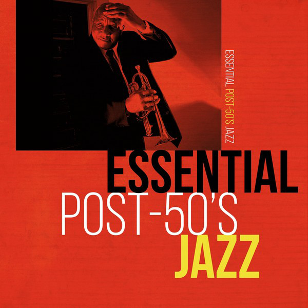 Essential Post-50's Jazz