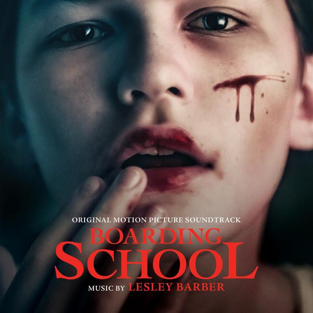 Boarding School (Original Motion Picture Soundtrack)