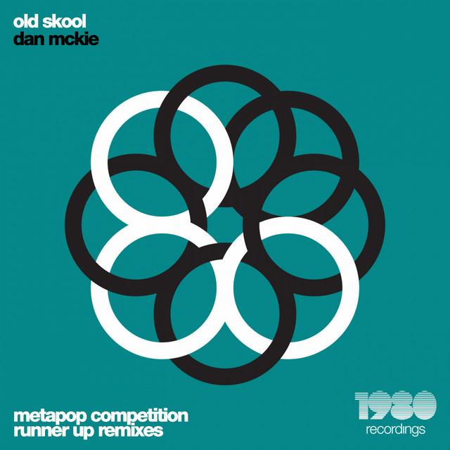 Old Skool (Runner Up Remixes)