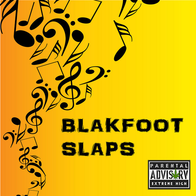 Blakfoot Slaps