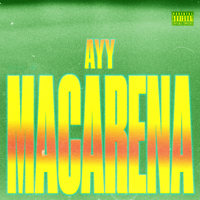 Ayy Macarena cover