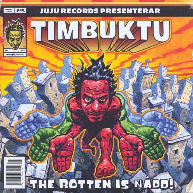 Skivomslag för Timbuktu: The Botten Is Nådd!