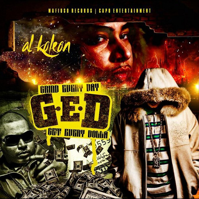 G.E.D (Grind Every Day Get Every Dolla)