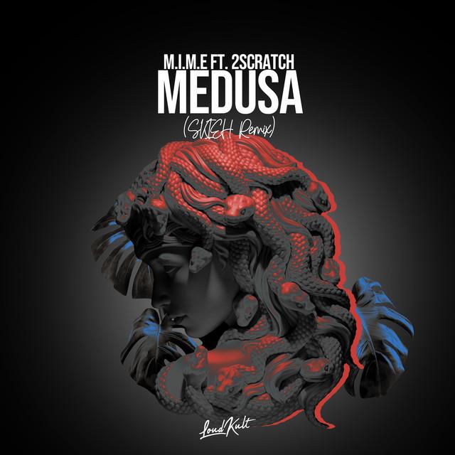 Medusa (Skieh Remix)