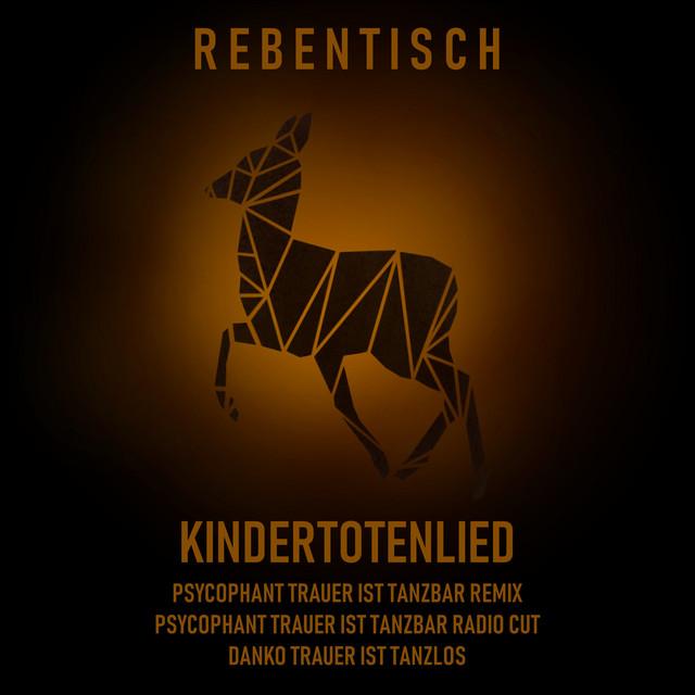 Kindertotenlied - Psycophant Trauer Ist Tanzbar Remix