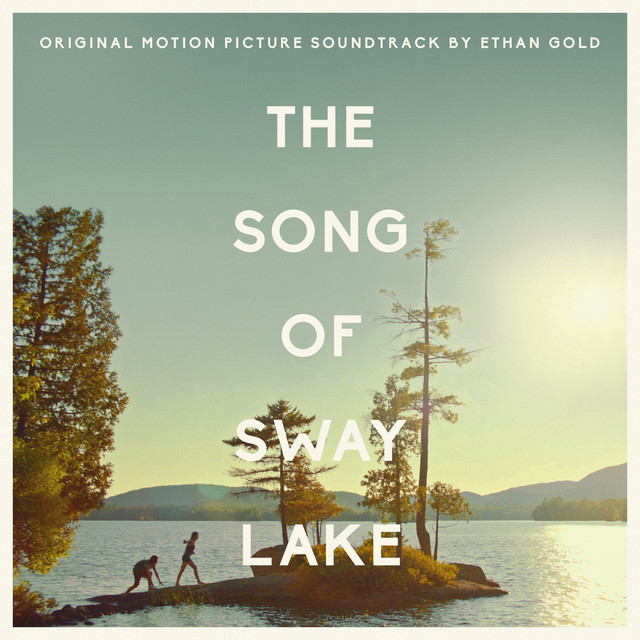The Song of Sway Lake (Original Motion Picture Soundtrack) Image
