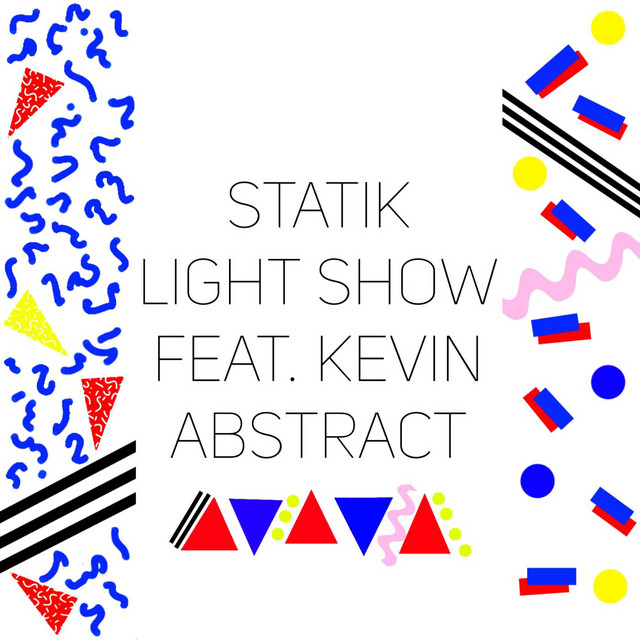 Light Show (feat. Kevin Abstract)