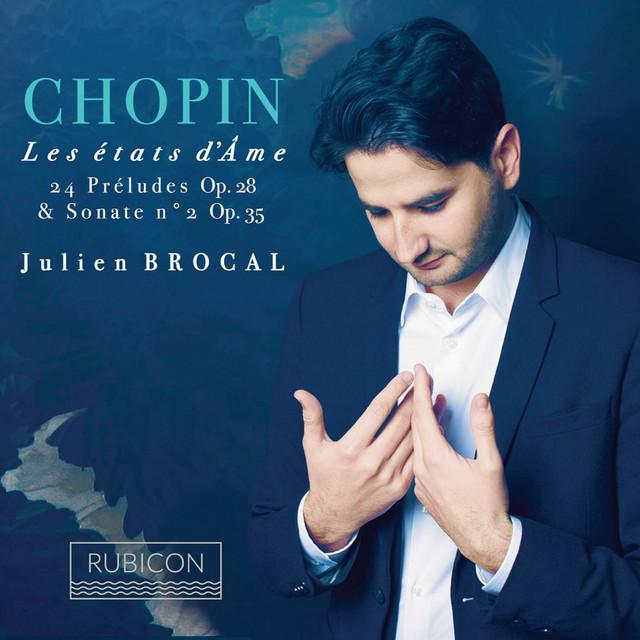 Chopin: 24 Preludes, Op. 28 & Piano Sonata No. 2, Op. 35