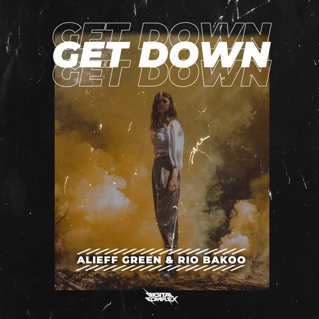 Alieff Green & Rio Bakoo - Get Down [OUT NOW] Image