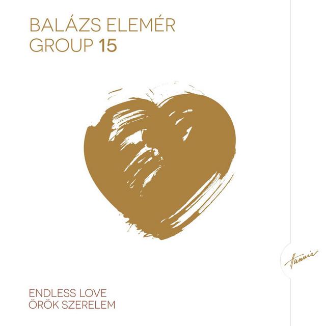 Balázs Elemér Group 15 / Örök Szerelem