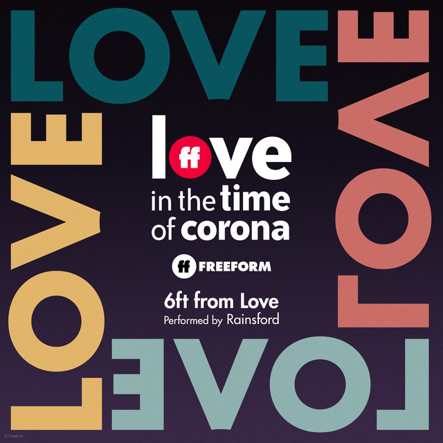 """6ft from Love - From """"Love in the Time of Corona"""""""