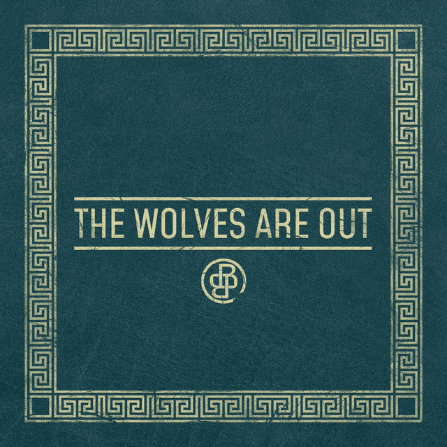 The Wolves Are Out
