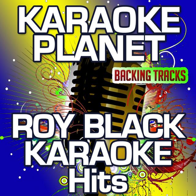 Roy Black Karaoke Hits Karaoke Planet By A Type Player On