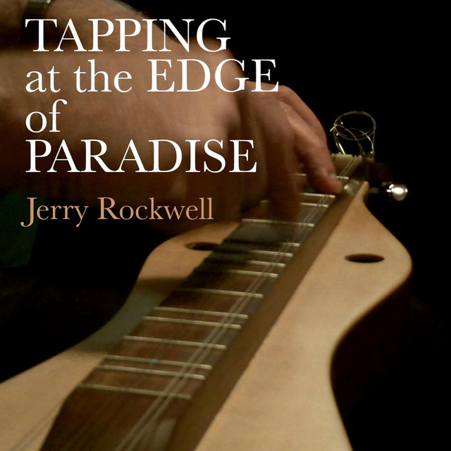 Tapping At the Edge of Paradise