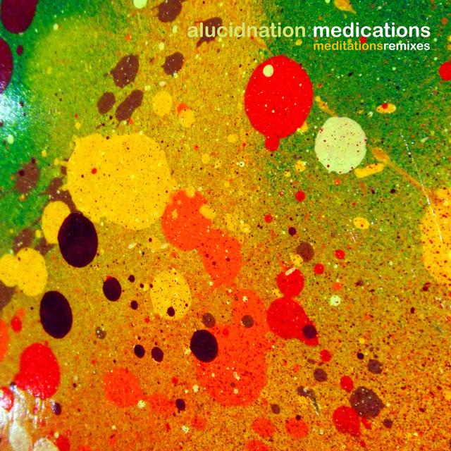 Medications (Meditations Remixes)
