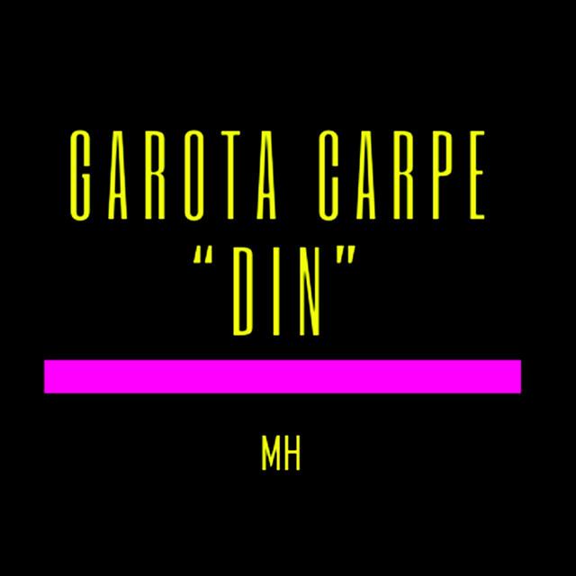 Garota CarpeDin